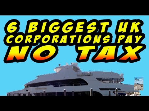 6 of 10 Biggest UK Corporation Pay 0% Tax as Economy Continues to Fall!