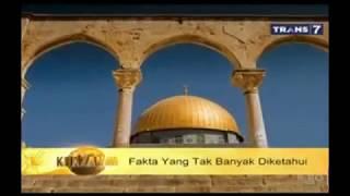 Fakta Yang Tak Banyak Diketahui Tentang Masjid Al Aqso - KHAZANAH ISLAM 26 Juli 2017