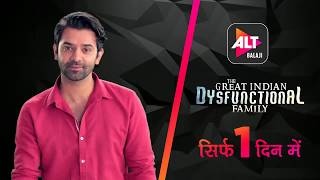 The Great Indian Dysfunctional Family | Episodes Streaming tomorrow | Barun Sobti | Kay Kay Menon