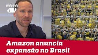 Amazon anuncia expansão no Brasil