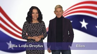Julia Louis-Dreyfus and Ellen Are Definitely Not Running for Office
