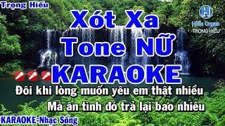 Xót Xa karaoke | Tone Nữ | Nhạc Sống | karaoke xót xa tone nữ dương ngọc thái | beat nữ Trọng Hiếu |