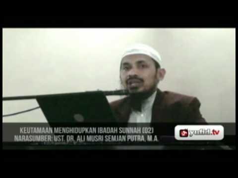 Pengajian Islam - Menghidupkan Sunnah (bag. 2)
