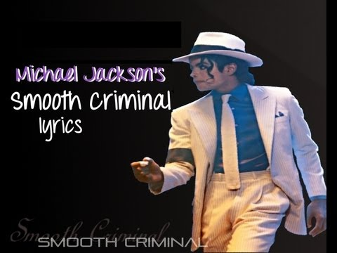 Smooth Criminal Lyrics Michael Jackson
