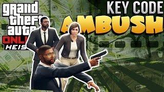 GTA 5 Online Heist | Humane Raid Setup - Key Code Ambush