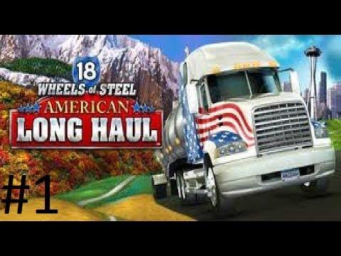 18 Wheels of Steel American Long Haul Episode 1: Dang Steering Wheel!