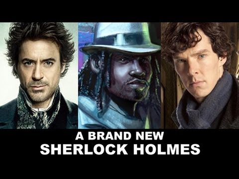 Sherlock Holmes - Benedict Cumberbatch, Robert Downey Jr, Jonny Lee Miller...and now a new take!