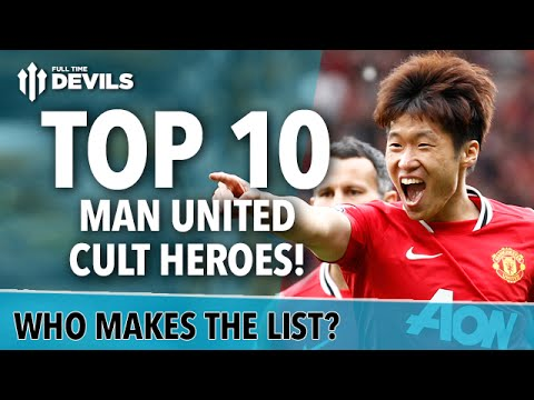 Top 10 Manchester United CULT HEROES! | Park, O'Shea and More!