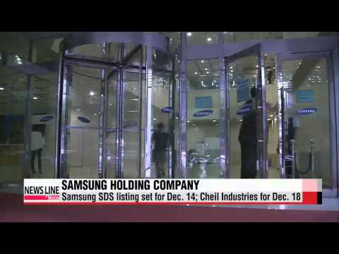 Listing of Cheil Industries may signal beginning of Samsung holding company   제일