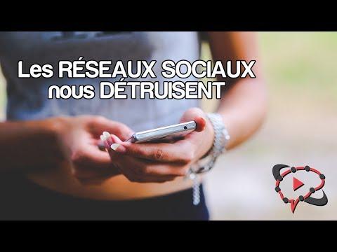 LES RÉSEAUX SOCIAUX NOUS DÉTRUISENT