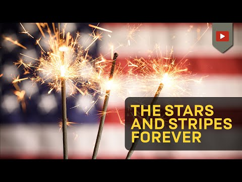 The Stars and Stripes Forever - Official [HD]