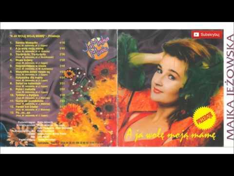 09. MAJKA JEŻOWSKA – Rytm I Melodia ( A JA WOLĘ SWOJĄ MAMĘ PRZEBOJE - ALBUM )