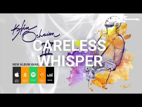 Kfir Ochaion - Careless Whisper