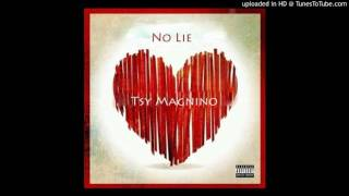 No Lie - Tsy Magnino