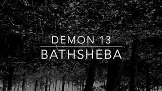BATHSHEBA - Demon 13