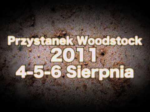 PRZYSTANEK WOODSTOCK 2011 - pierwszy zwiastun