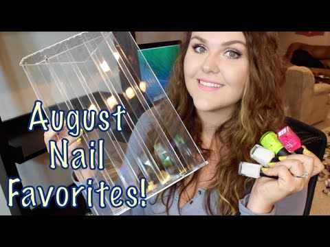 August Nail Polish Favorites!!