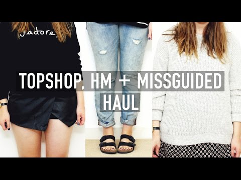 Topshop, H&M + Missguided Haul | I Covet Thee