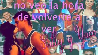 No Veo La Hora - Sully Y Yaco