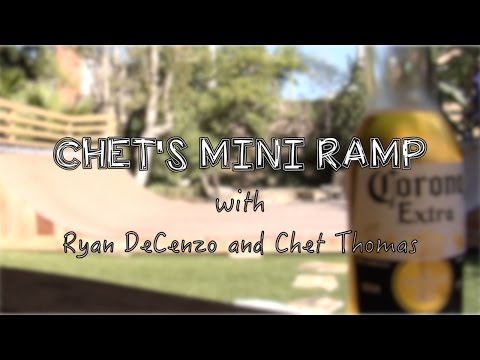 Chet's Mini Ramp with Ryan DeCenzo and Chet Thomas.