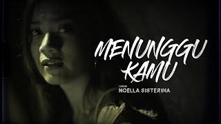 Anji - Menunggu Kamu cover by Noella Sisterina