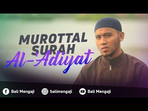 Murottal Surah Al 'Adiyat - Mashudi Malik Bin Maliki