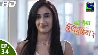 Bade Bhaiyya Ki Dulhaniya - बड़े भैया की दुल्हनिया - Episode 34 - 1st September, 2016