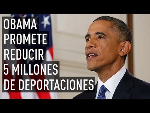Obama promete reducir deportaciones de los inmigrantes y reforzar las fronteras