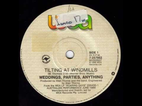 Weddings Parties Anything - Tilting At Windmills