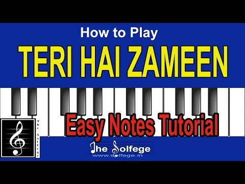 How to Play Teri Hai Zameen | Notation | Indian Solfege |