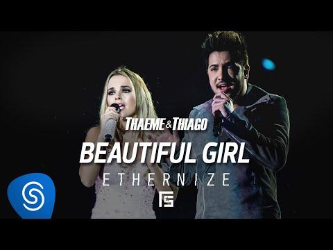 Thaeme & Thiago Beautiful Girl (Beautiful) pop music videos 2016 latino