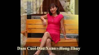 Dam Cuoi Dau Xuan - Hong Thuy