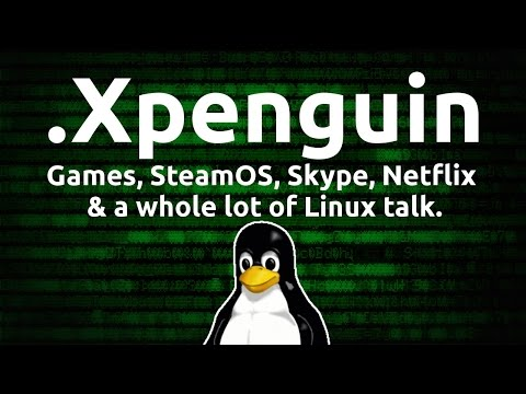 .Xpenguin - Games, Discussion and a whole heap of Linux!