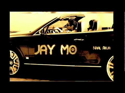 Jay Mo- Naal Aaja AUDIO Music Videos