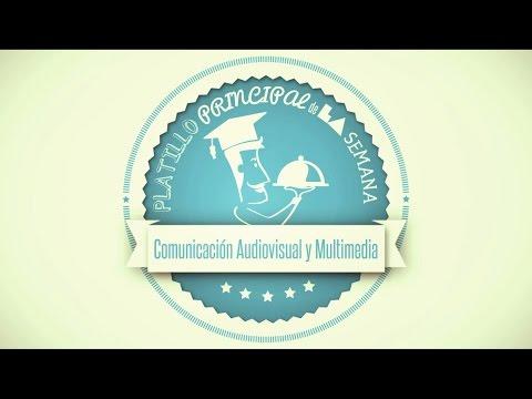 Comunicación audiovisual y multimedia - Carreras a la carta