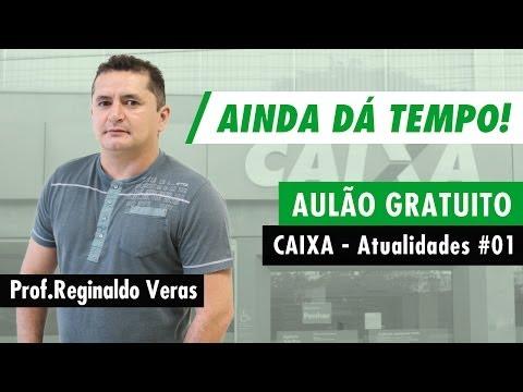 Aulão Gratuito de Atualidades p/ o concurso da Caixa Econômica - Aula 01