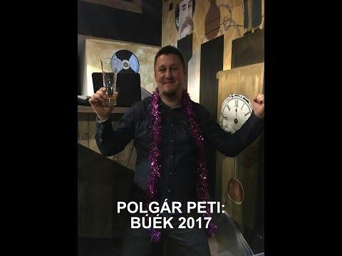 Polgár Peti - BÚÉK 2017 (Halott Pénz, Wellhello, Ocho Macho Paródia)