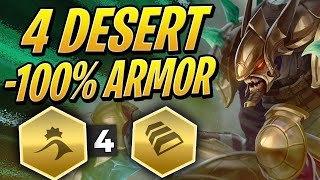100% ARMOR REDUCTION - 4 DESERT BUFF! | Teamfight Tactics Set 2 | TFT | League of Legends