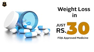 Weight Loss Treatment In Just Rs. 30/- | Weight Loss Pill- Phentermine