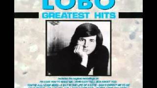 Watch Lobo Where Were You When I Was Falling In Love video
