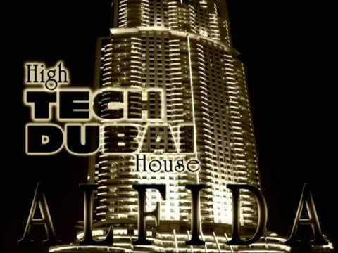 Alfida - High TECH DUBAI House (Full mixed version)