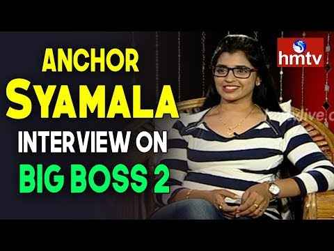 Anchor Syamala Candid Interview On Big Boss 2 | Telugu News | hmtv