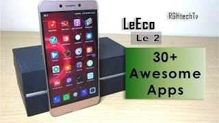 30+ Awesome Apps for LeEco Le 2