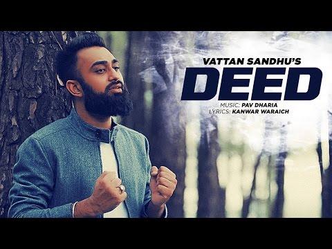 Vattan Sandhu: Deed Full Video Song  | Pav Dharia | New Punjabi Songs 2016 | T-Series