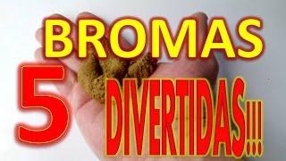 5 BROMAS DIVERTIDAS PARA HACER A TUS AMIGOS - LAS MEJORES BROMAS 2015