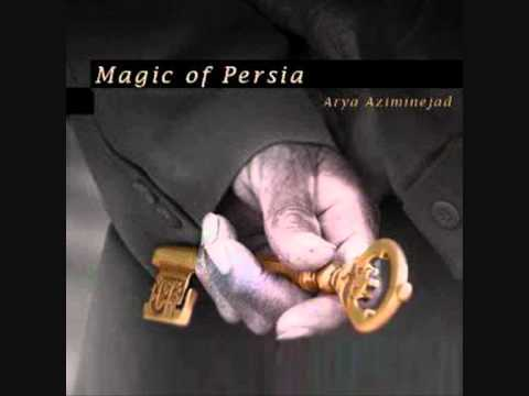 Arya Aziminejad - Magic Of Persia