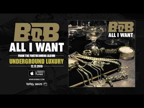 B o B - All I Want [Official Audio]