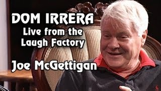 Dom Irrera Live from The Laugh Factory with Joe McGettigan (Comedy Podcast)