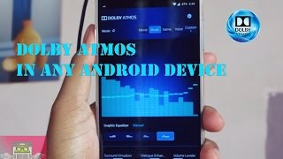 Dolby ATMOS for any Android Device ✔