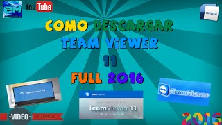Como descargar TeamViewer Ultima vercion Full 2016
